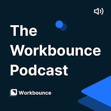 The Workbounce Podcast