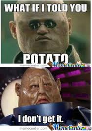 Potato Head by jersderken - Meme Center via Relatably.com