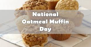 National Oatmeal Muffin Day - Dec 19 | Mobile Cuisine