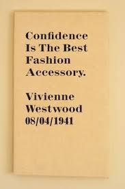 Vivienne Westwood Quotes. QuotesGram via Relatably.com