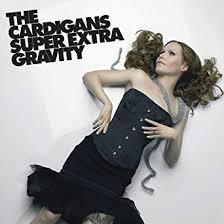 <b>Super Extra</b> Gravity (Vinyl): The <b>Cardigans</b>, The <b>Cardigans</b>: Amazon ...