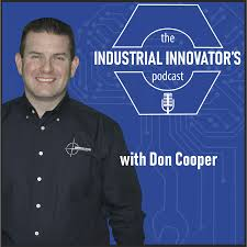 The Industrial Innovator's Podcast
