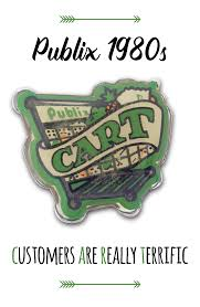 swampy s tuesday ads publix where shopping is a pleasure 1978 cart in this publix 80s vintage pin stood for customers are really