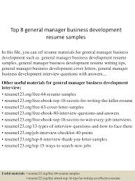 top8generalmanagerbusinessdevelopmentresumesamples 150530090826 lva1 app6892 thumbnail 4 jpg cb 1432976960