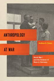 race culture and evolution essays in the history of anthropology at war world war i and the science of race in