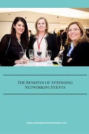 the benefits of attending networking events entrepreneur mom now networking networking events how to network why networking is important benefits of networking tips for networking