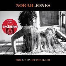 <b>Norah Jones</b> - <b>Pick</b> Me Up Off The Floor (Target Exclusive, CD ...
