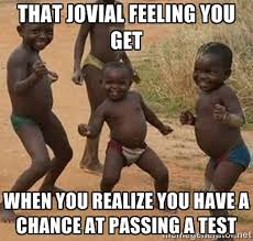 That jovial feeling you get when you realize you have a chance at ... via Relatably.com