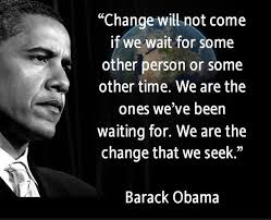 barack-obama-quotes-on-change-7910 | OUCHMAGAZINE.COM