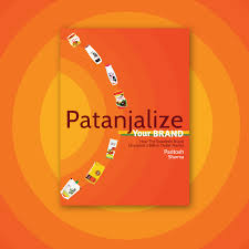 live your brand like baba ramdev paritosh sharma pulse pre order the book patanjalize your brand