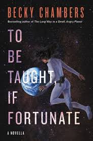 To Be Taught, If Fortunate by Becky <b>Chambers</b>; The Institute by ...