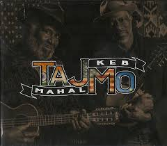 <b>Taj Mahal</b> & <b>Keb</b>' Mo'* - TajMo (2017, CD)   Discogs