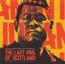 The Last King of Scotland [Original Soundtrack]