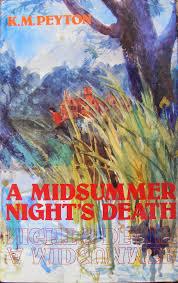 PBOTD 19th June: <b>K M</b> Peyton -A <b>Midsummer Night's</b> Death