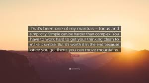steve jobs quote that s been one of my mantras focus and steve jobs quote that s been one of my mantras focus and simplicity