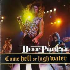 <b>Come</b> Hell or High Water - Wikipedia