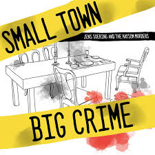 Small Town Big Crime