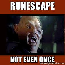 Runescape not even once - Sloth Goonies   Meme Generator via Relatably.com
