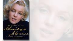 The Secret Life of Marilyn Monroe: New Book by Randy Taraborrelli ...