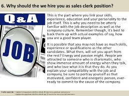 Top 10 sales clerk interview questions and answers ... 7.