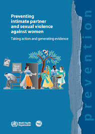 Preventing intimate partner and sexual violence against women