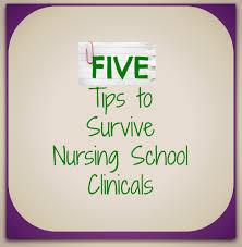 five tips to survive nursing school clinicals the nurse teacher tips for nursing school