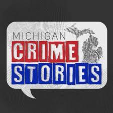 Michigan Crime Stories