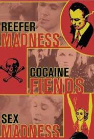 Reefer Cocaine Sex Madness