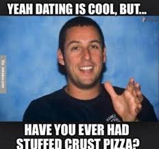 Yeah dating is so cool - meme | Funny Dirty Adult Jokes, Memes ... via Relatably.com