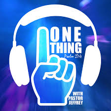 The One Thing - United Faith Church Podcast