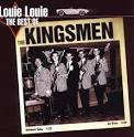 Louie Louie: The Very Best of The Kingsmen
