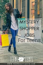 17 best ideas about mystery shopper earning money mystery shopper jobs part time opportunity for teens