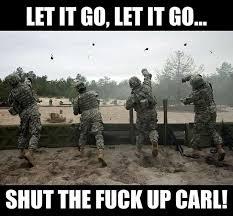 carl | Military Humor - Part 4 via Relatably.com