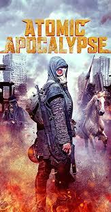 Atomic Apocalypse (2018) - IMDb