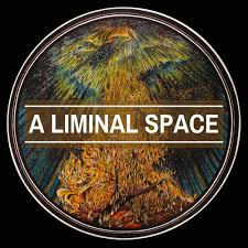 A LIMINAL SPACE