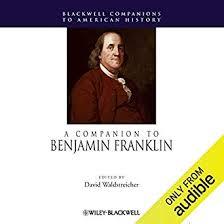 A Companion to Benjamin Franklin (Audible Audio ... - Amazon.com
