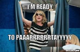 Girl-In-Plane-Saying-I-Am-Ready-To-Party-Funny-Meme.jpg via Relatably.com