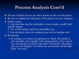 methods of development essay unit  narration in simple time order    process analysis cont    d process analysis essays are often written in the second person