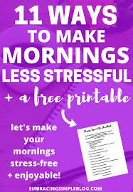 11 ways to make your mornings less stressful printable do your mornings feel chaotic they don t have to be that way
