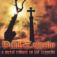 Dead Zeppelin: A Metal Tribute to Led Zeppelin
