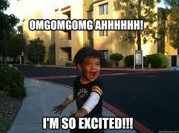 So Excited memes | quickmeme via Relatably.com