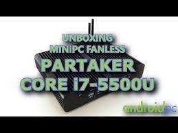 Unboxing: miniPC <b>Fanless Partaker</b> con procesador Intel Core i7 ...
