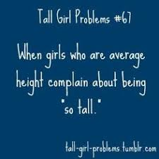 Tall girl problems on Pinterest | Tall Girls, Tall Guys and Tall ... via Relatably.com