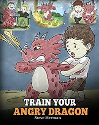 <b>Train</b> Your Angry Dragon: A <b>Cute</b> Children Story To Teach Kids ...