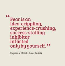 Fear Inspirational Quotes. QuotesGram via Relatably.com