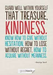 Quotes About Kindness (1249 quotes)