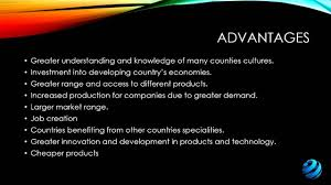 advantages and disadvantages of globalization advantages and disadvantages of globalization