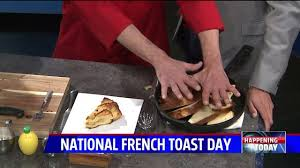 A unique recipe for National French Toast Day   Fox 59