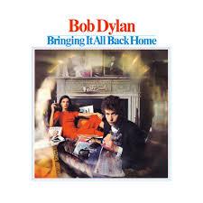 <b>Bob Dylan</b> - <b>Bringing</b> It All Back Home Lyrics and Tracklist | Genius