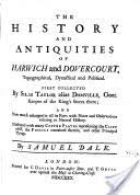 The <b>History</b> and Antiquities of Harwich and Dovercourt ...